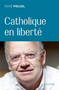 Couverture d'ouvrage: Catholique en liberté
