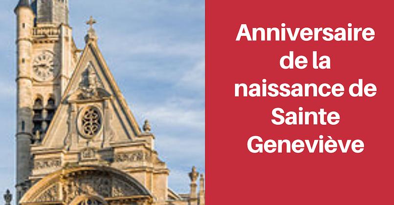 Anniversaire de la naissance de Sainte-Geneviève : lundi 6 janvier 2020-pèlerinage à Saint-Etienne du Mont