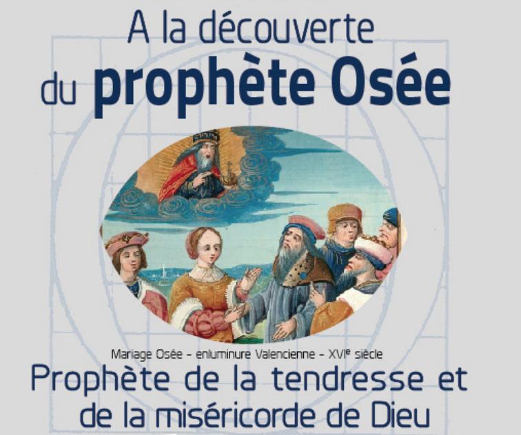 A la découverte du prophète Osée : formation biblique du Père Santier le 1er février 2020