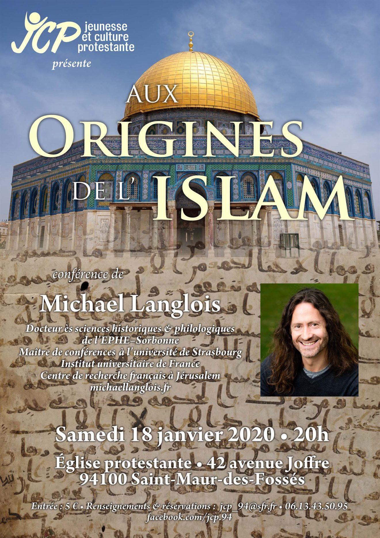 """Conférence de Michael Langlois : """"Aux origines de l'Islam"""" le 18 janvier 2020 à l'Eglise protestante de St-Maur"""