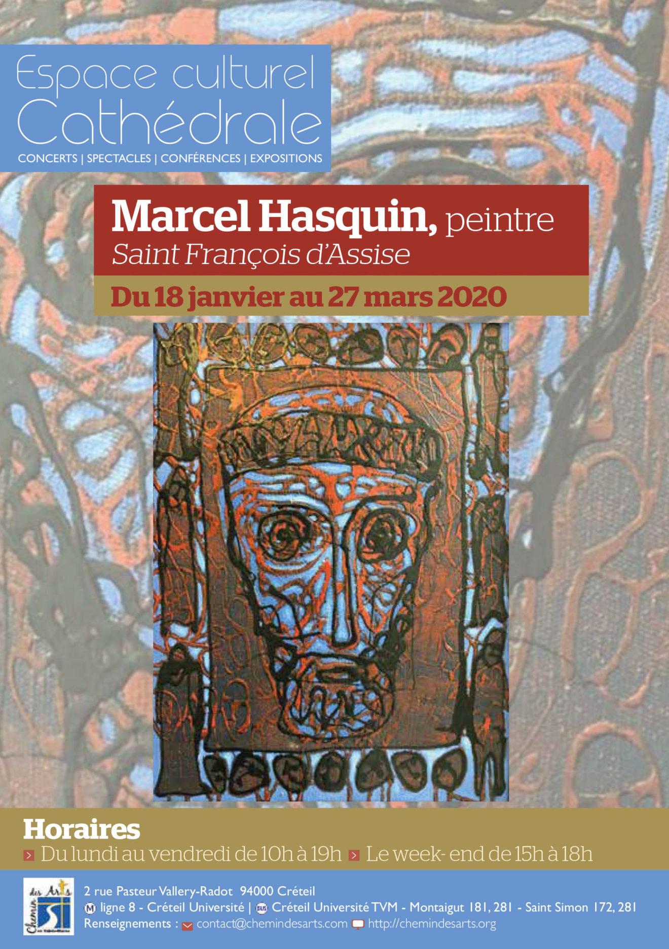 Exposition de Marcel Hasquin jusqu'au 27 mars 2020 : La vie de Saint François d'Assise