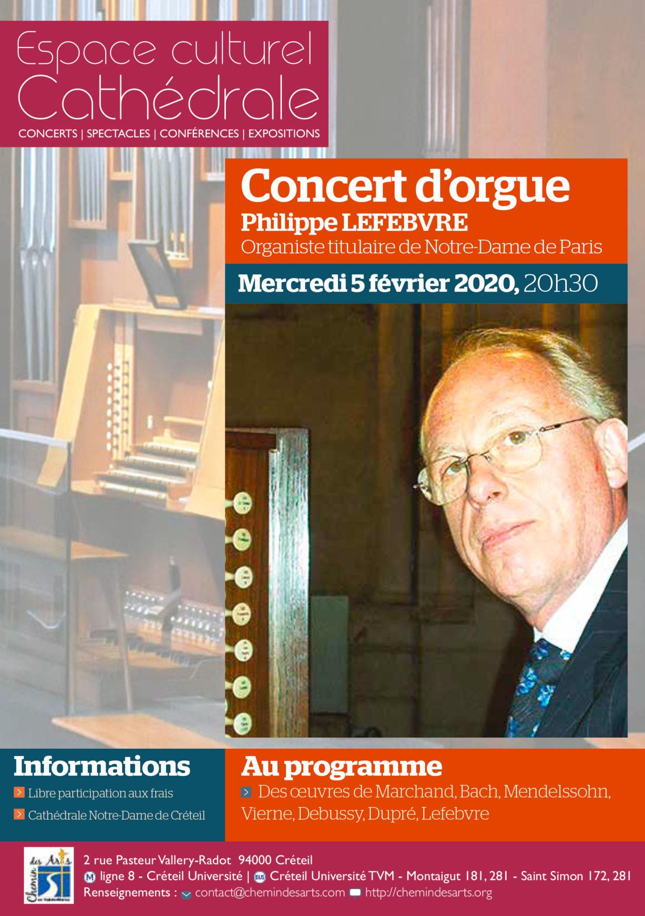 Concert d'orgue. Philippe Lefebvre, organiste titulaire de Notre -Dame de Paris