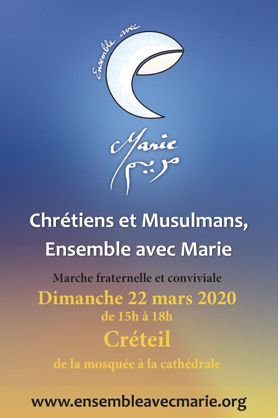 Ensemble avec Marie : Chrétiens et Musulmans, marche fraternelle et conviviale le dimanche 22 mars