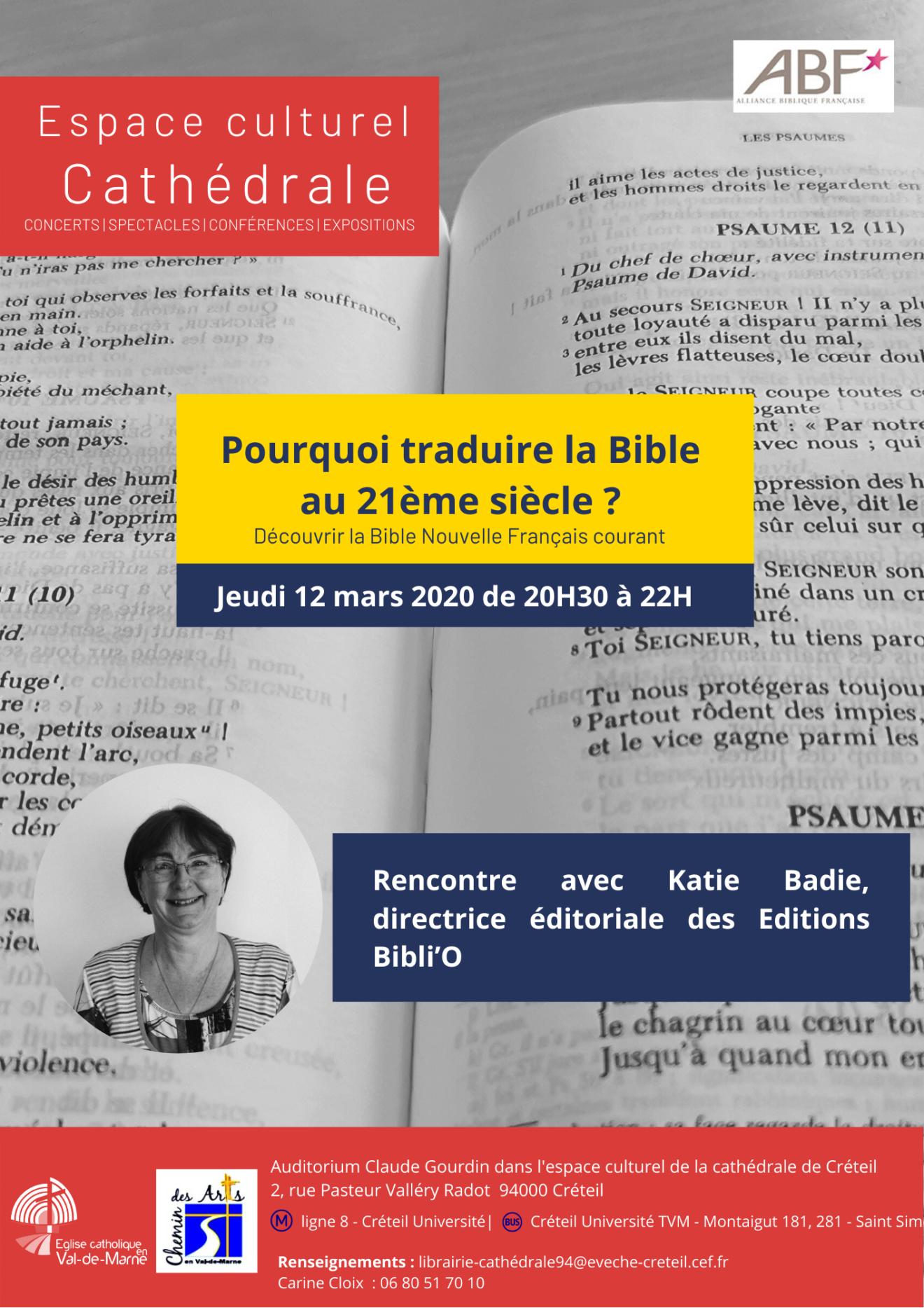 Pourquoi traduire la Bible au 21e siècle ? Jeudi 12 mars à 20H30
