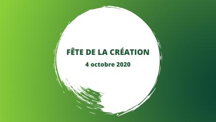 Invitation à fêter la création le 4 octobre 2020