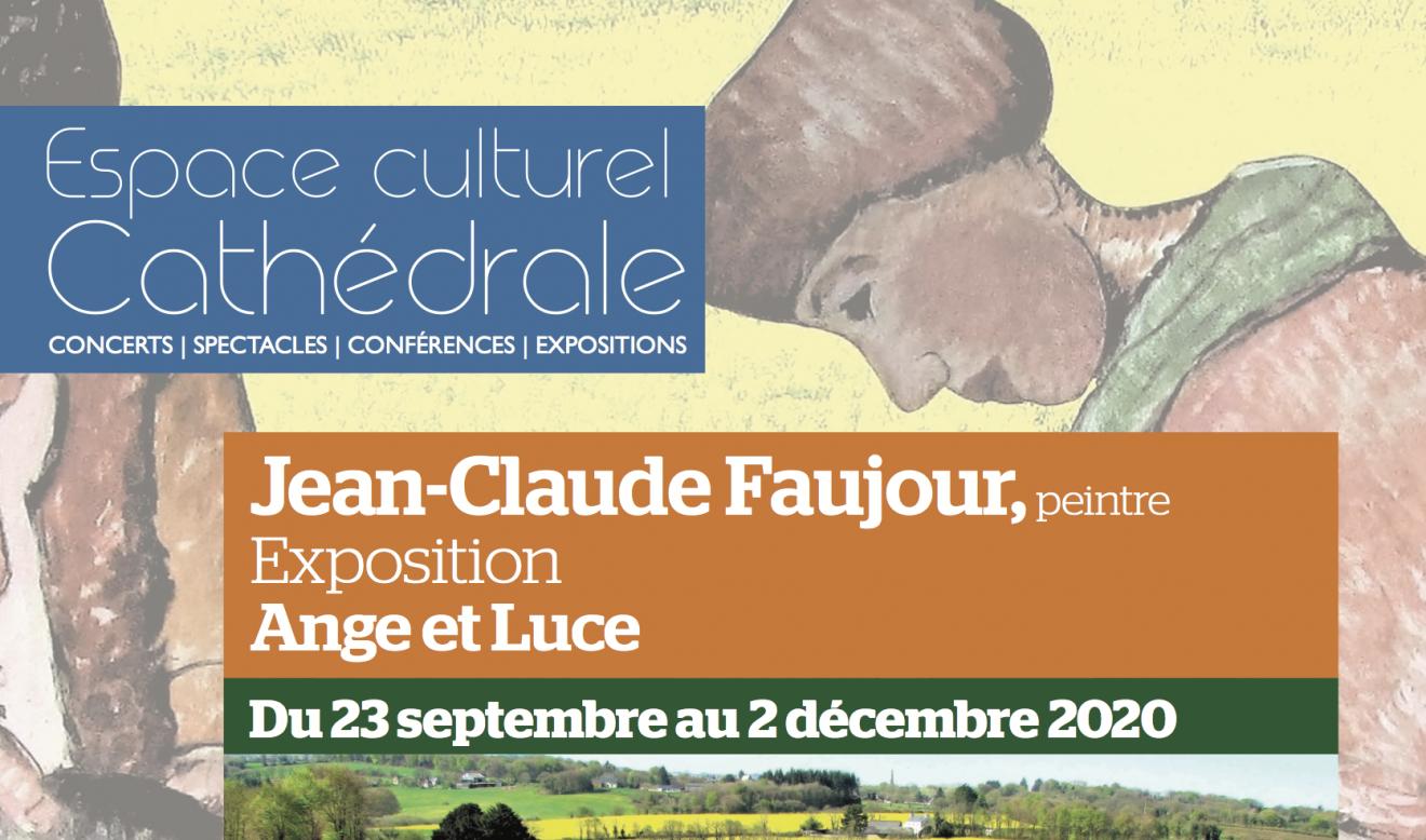 """Exposition """"Ange et Luce"""" par Jean-Claude Faujour à l'Espace culturel du 23 septembre au 2 décembre 2020"""