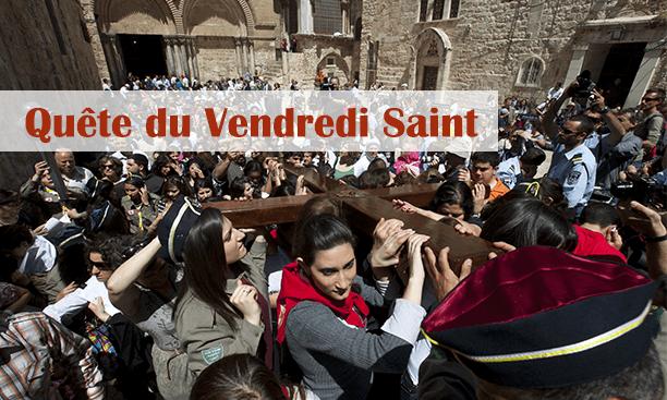 Quête impérée du Vendredi Saint, reportée au 13 septembre