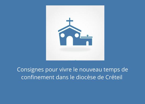 Consignes pour vivre le nouveau temps de confinement dans le diocèse de Créteil