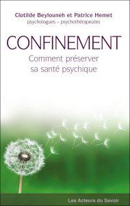 Couverture d'ouvrage: Confinement : Comment préserver sa santé psychique ?