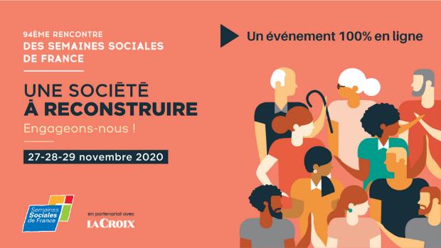94e Rencontre des Semaines sociales de France du 27 au 29 novembre 2020