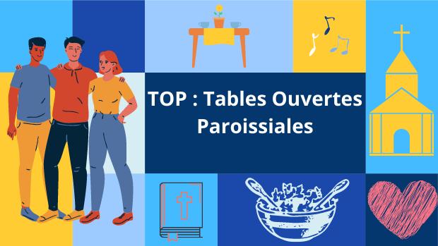 TOPs : Tables Ouvertes Paroissiales