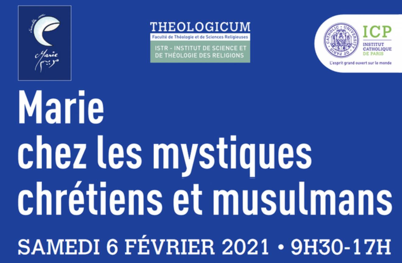 Colloque : Marie chez les mystiques chrétiens et musulmans- samedi 6 février 2021