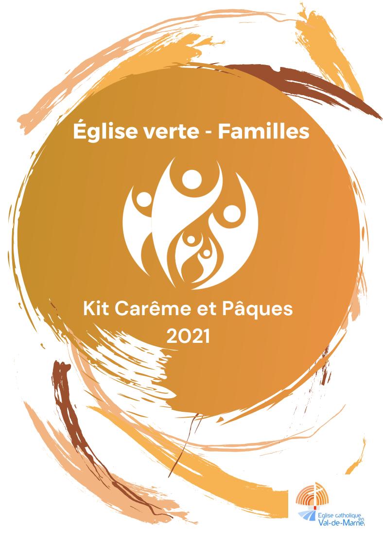 Kit Carême-Pâques 2021: tous appelés à vivre une conversion écologique … et tous appelés à vivre en frères et sœurs!