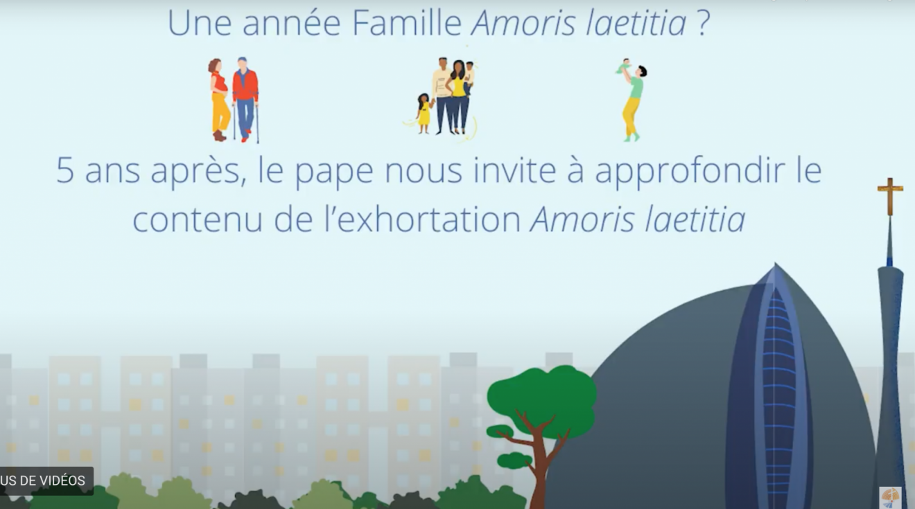 Vidéo Amoris Laetitia