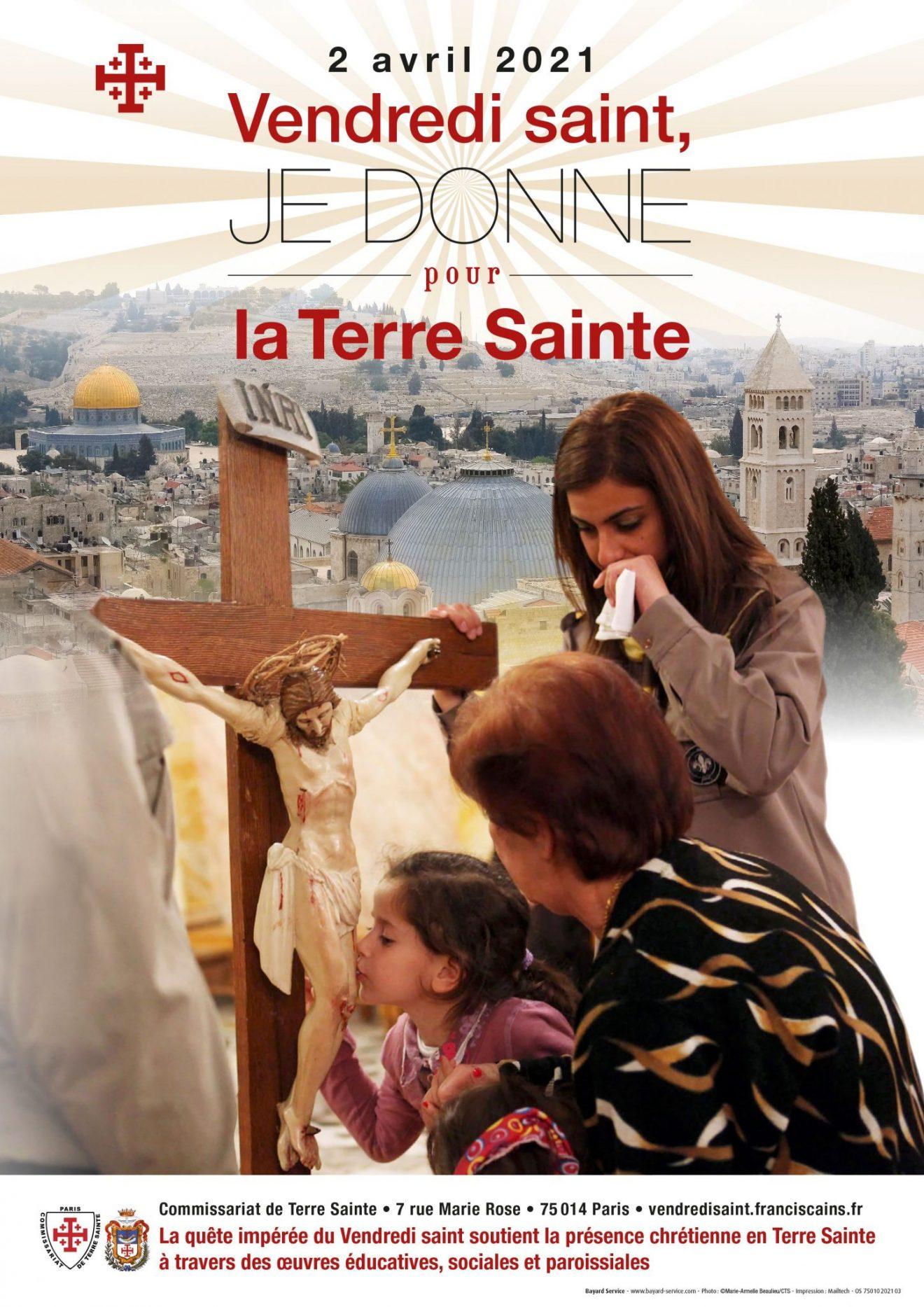 Je donne pour la Terre Sainte : quête impérée du Vendredi Saint