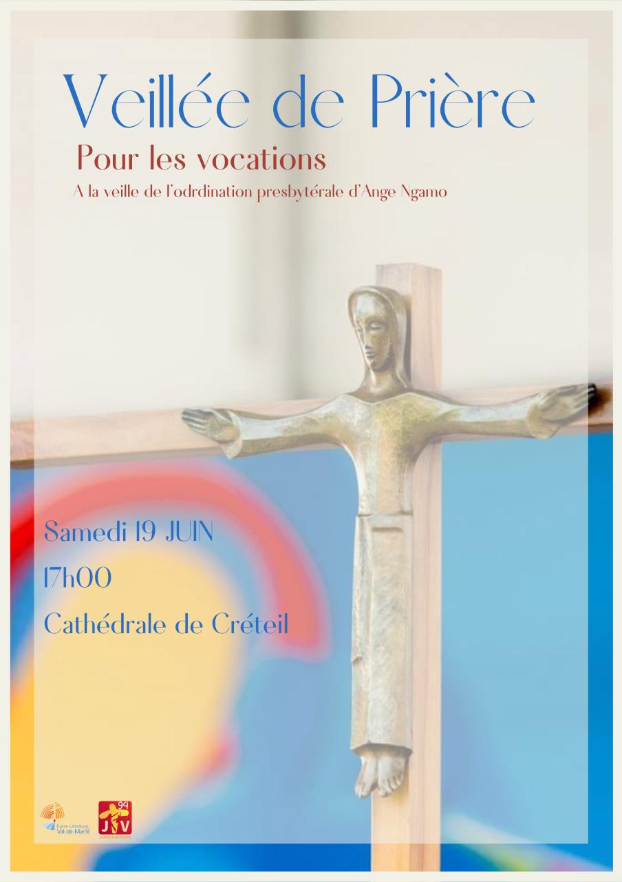 Veillée de prière pour les vocations. Samedi 19 juin à 17h