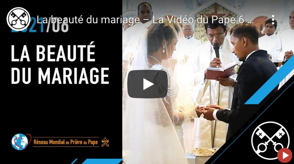 La beauté du mariage - l'intention de prière pour juin 2021 en cette année Famille Amoris Laetita