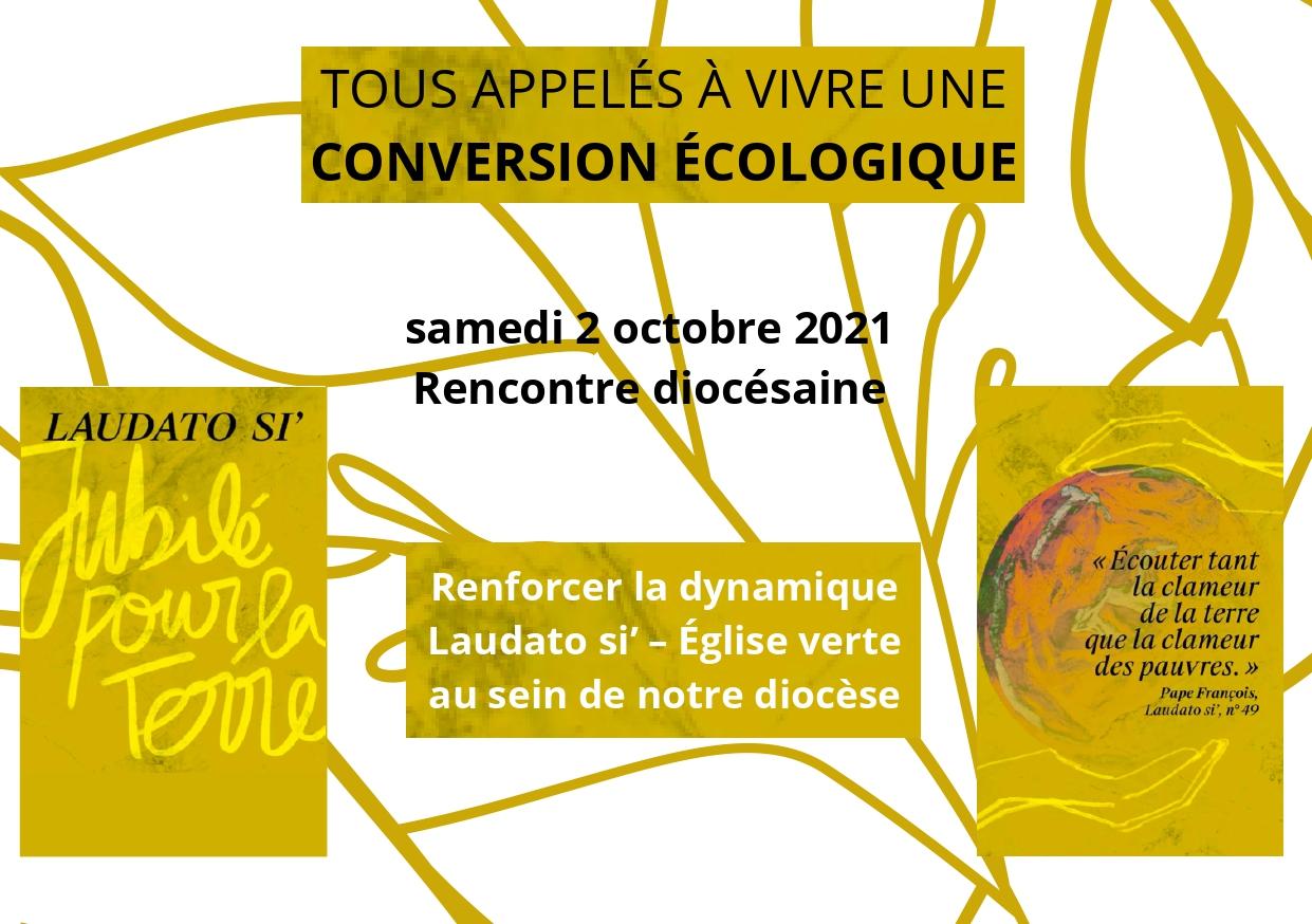 """""""Tous appelés à vivre une conversion écologique"""". Samedi 2 octobre 2021"""