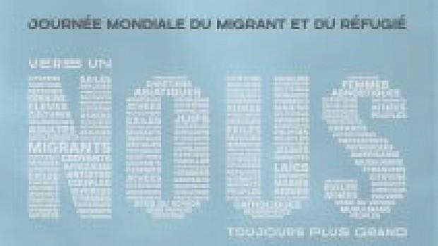 Journée mondiale du Migrant et du Réfugié : dimanche 26 septembre