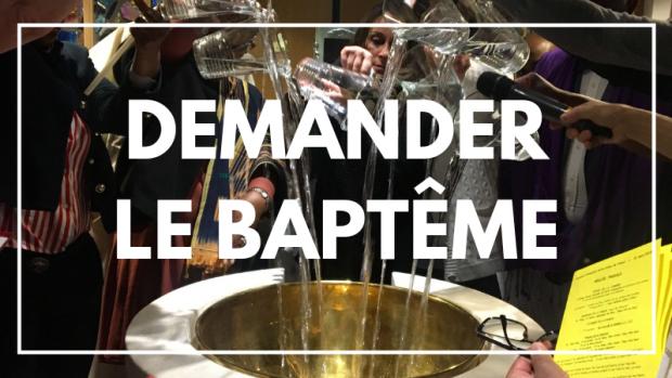DEMANDER LE BAPTEME